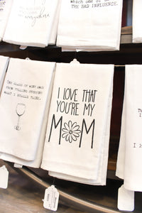 Kitchen Towel - Love That You`re My Mom