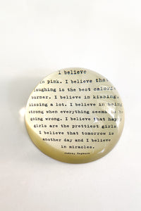 Paper Weight -  I Believe in Pink
