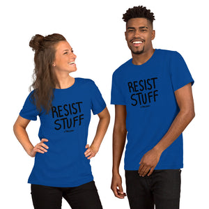 """Resist Stuff"" Short-Sleeve Unisex T-Shirt"