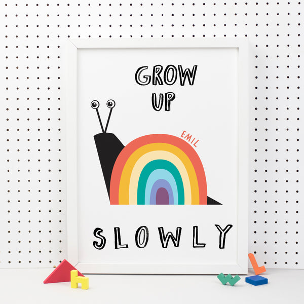Rainbow Grow Up Slowly Print