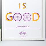 Life Is Good Typographic Bicycle Print