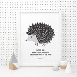 Love Me Hedgehog Print