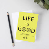 Enjoy The Ride Life Is Good Card
