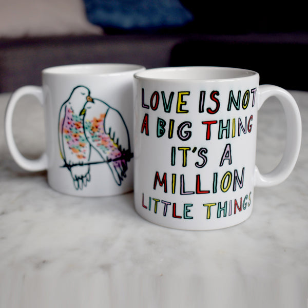 Love Is Not A Big Things Mug