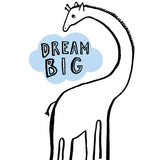 Dream Big Giraffe Card