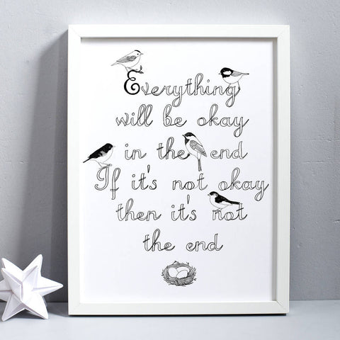 'Everything is going to be okay' Print