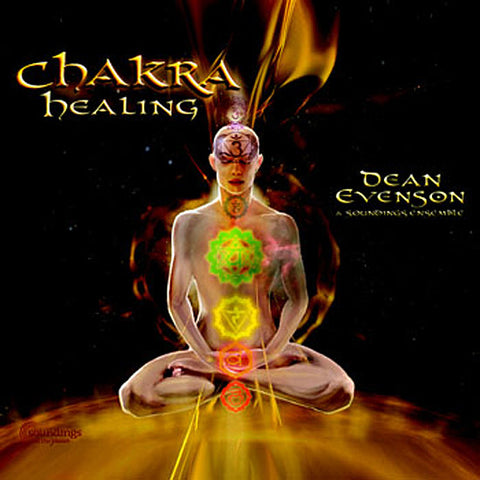 Healing Music, Dean Evenson, New Age Music, Chakra Music