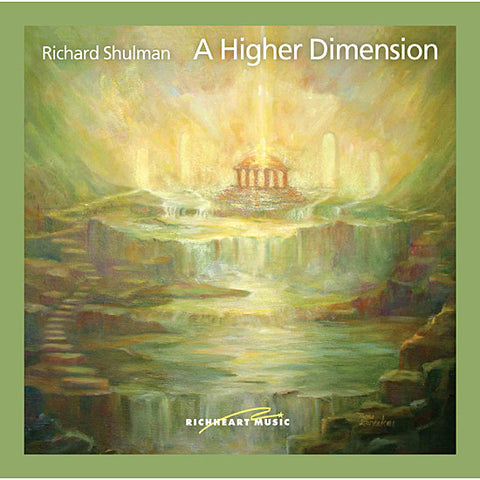 Healing Music, New Age Music, Richard Shulman