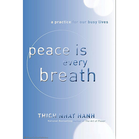 Thich Nhat Hanh, Peace is Every Breath, Paperback Book