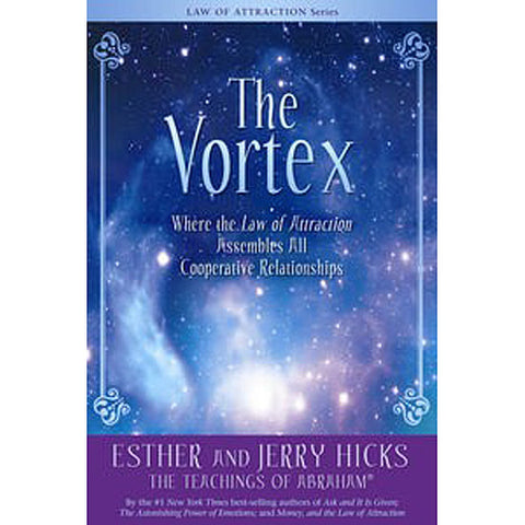 The Vortex, Abraham, Books by Esther Hicks