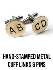 hand-stamped metal cuff links and pins