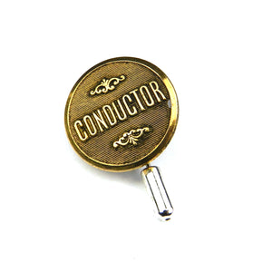 Railroad Conductor Vintage Hat Pin / Lapel Pin, Button - Brass Pinstripe