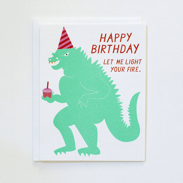 Happy birthday let me light your fire with Godzilla by Banquet Workshop