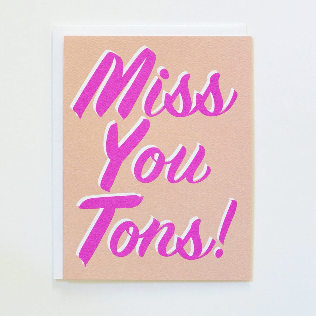 "Greeting Card with the text ""Miss you Tons"" by Banquet Workshop"