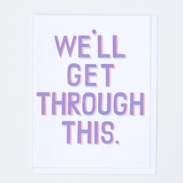 We'll Get Through This Greeting Card Inspired by vintage sign painting in pastel and neon by Banquet Workshop