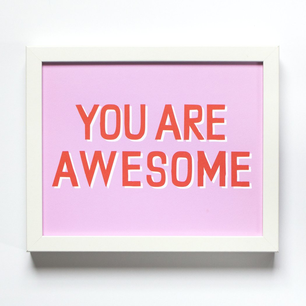 Banquet Workshop You Are Awesome Silkscreen Art Print