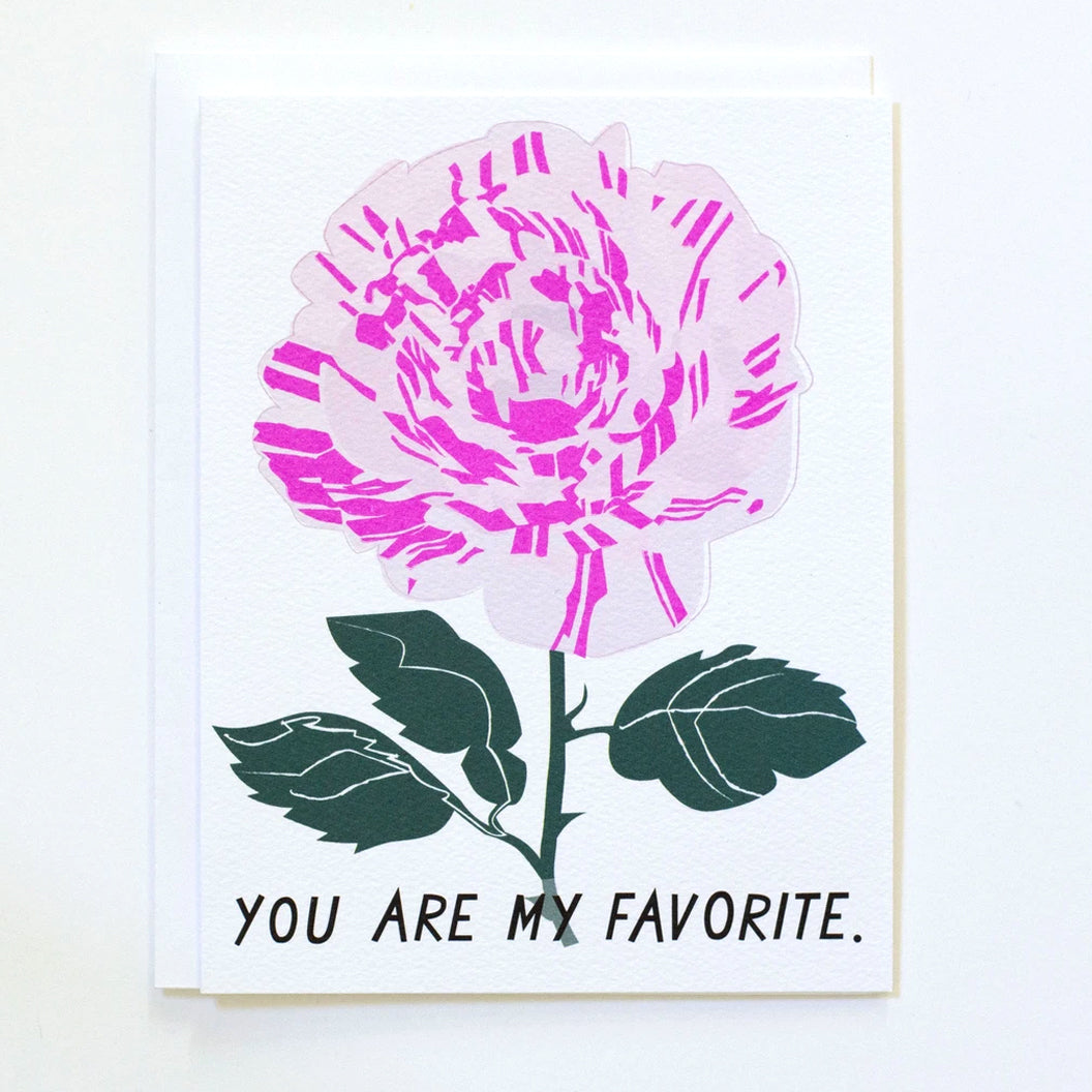 "Greeting card with a rose and the words ""You Are My Favourite"" by Banquet Workshop"