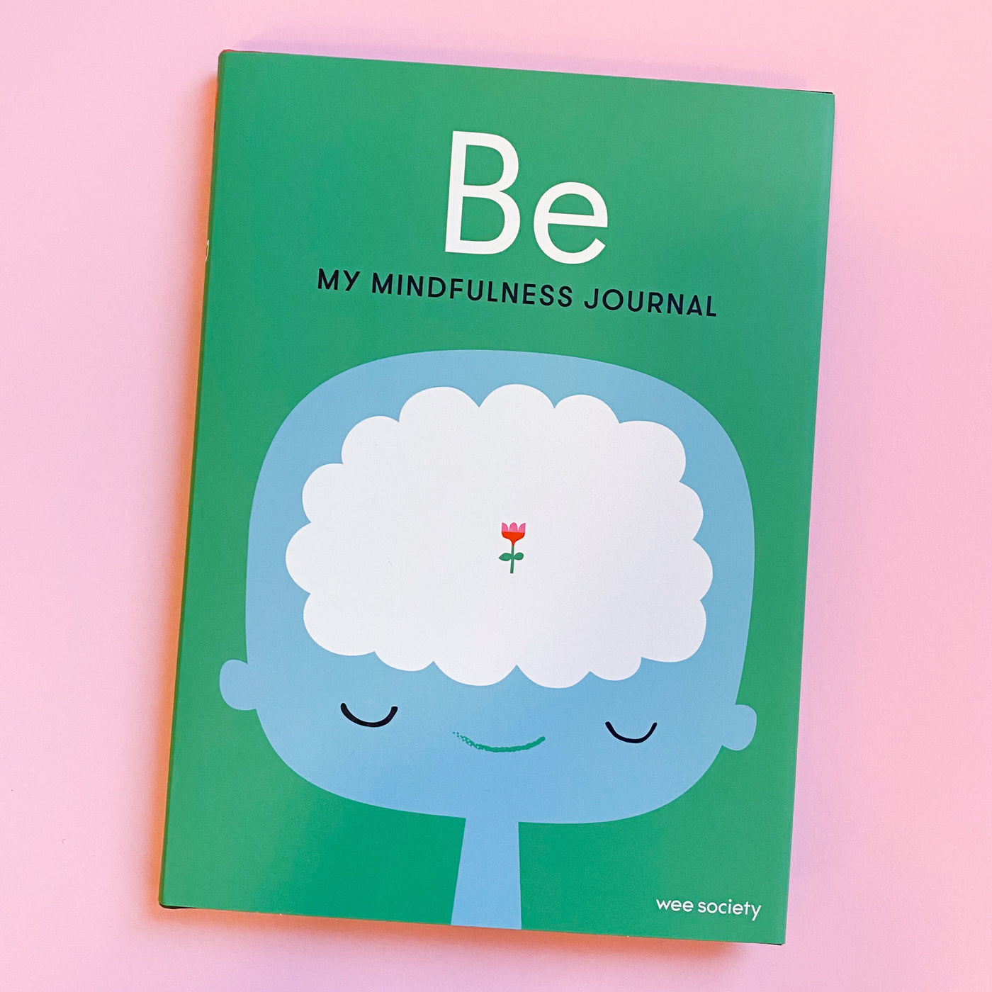 Be My Mindfulness Journal by Wee Society
