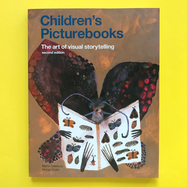 Children's Picturebooks: The Art of Visual Storytelling by Martin Salisbury and Morag Styles