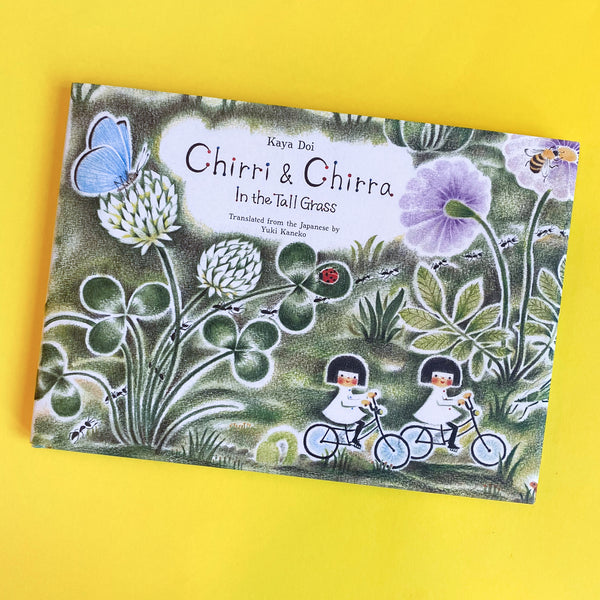 Chirri & Chirra In the Tall Grass by Kaya Doi Translated by Yuki Kaneko