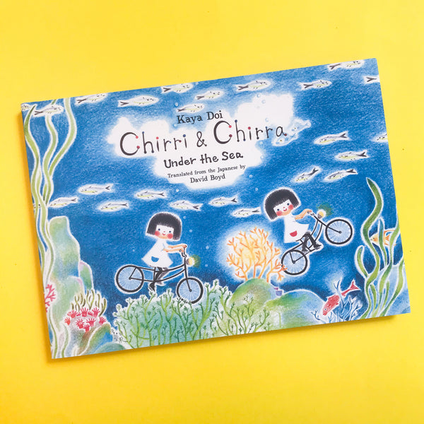 Chirri and Chirra Under The Sea by Kaya Doi