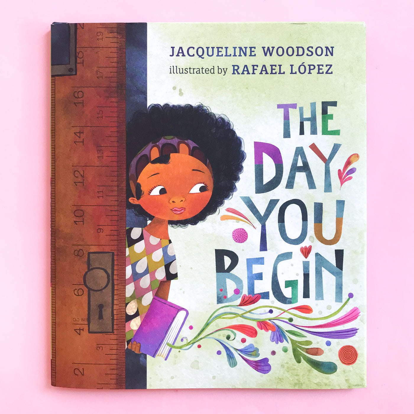 The Day You Begin by Jacqueline Woodson and Rafael Lopez