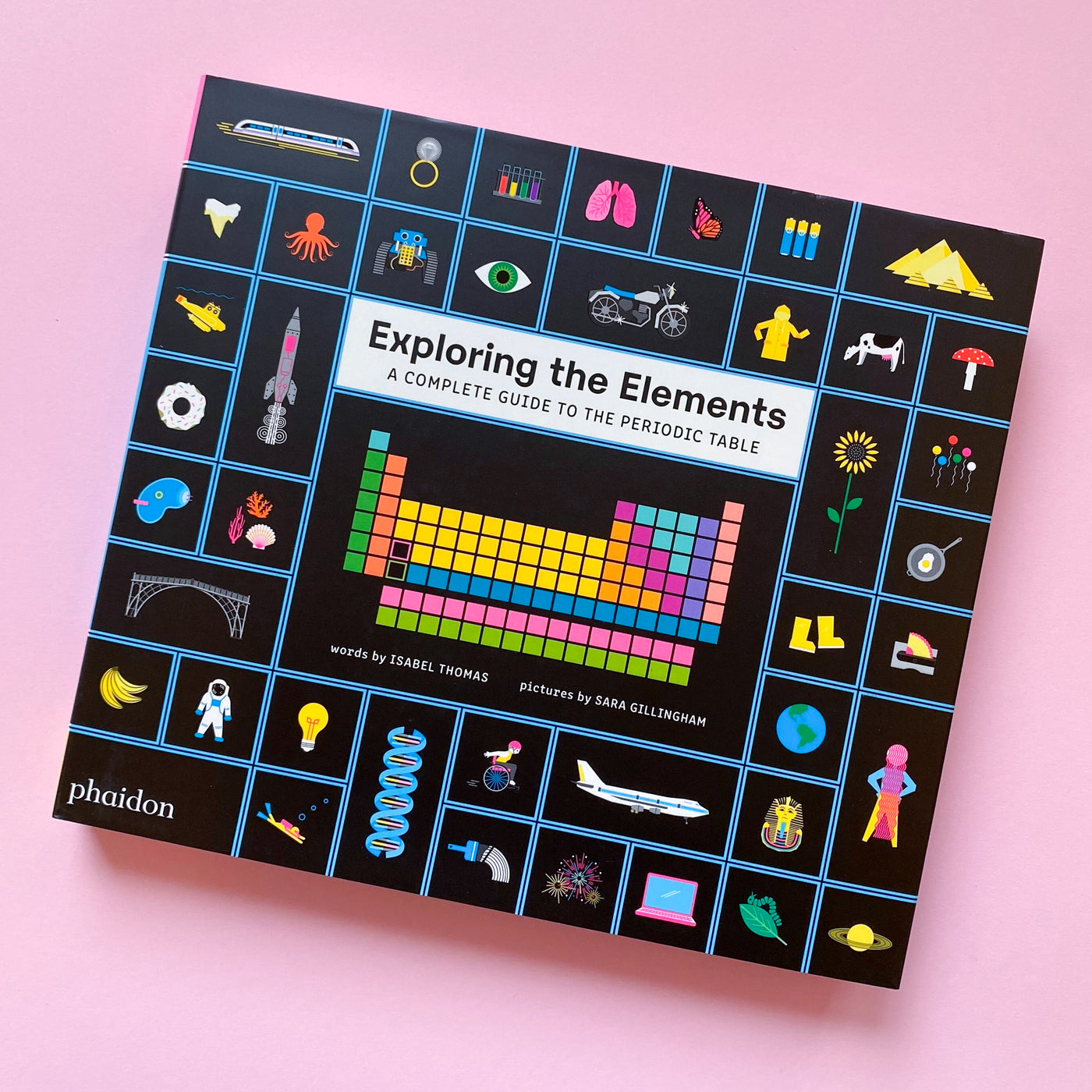 Exploring the Elements by Isabel Thomas and Sara Gillingham