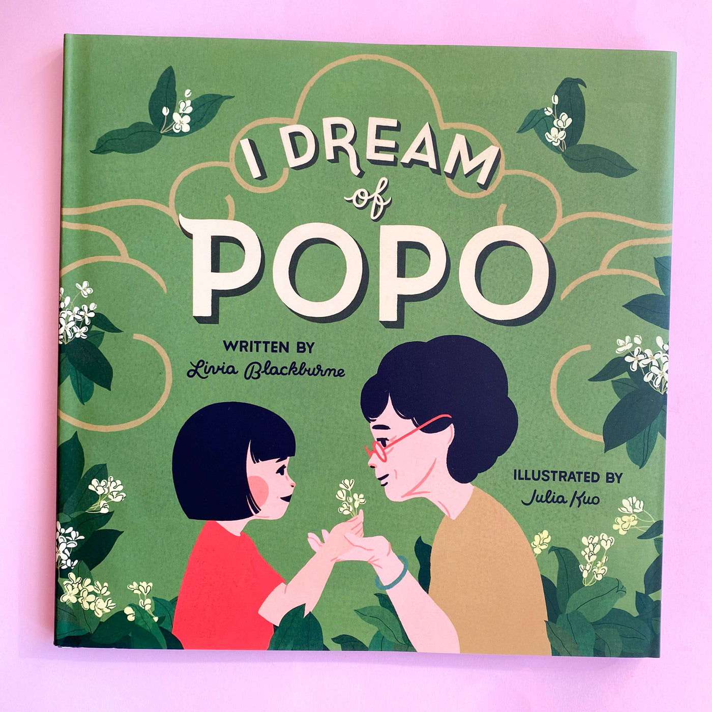 I Dream of Popo by Livia Blackburne and Julia Kuo