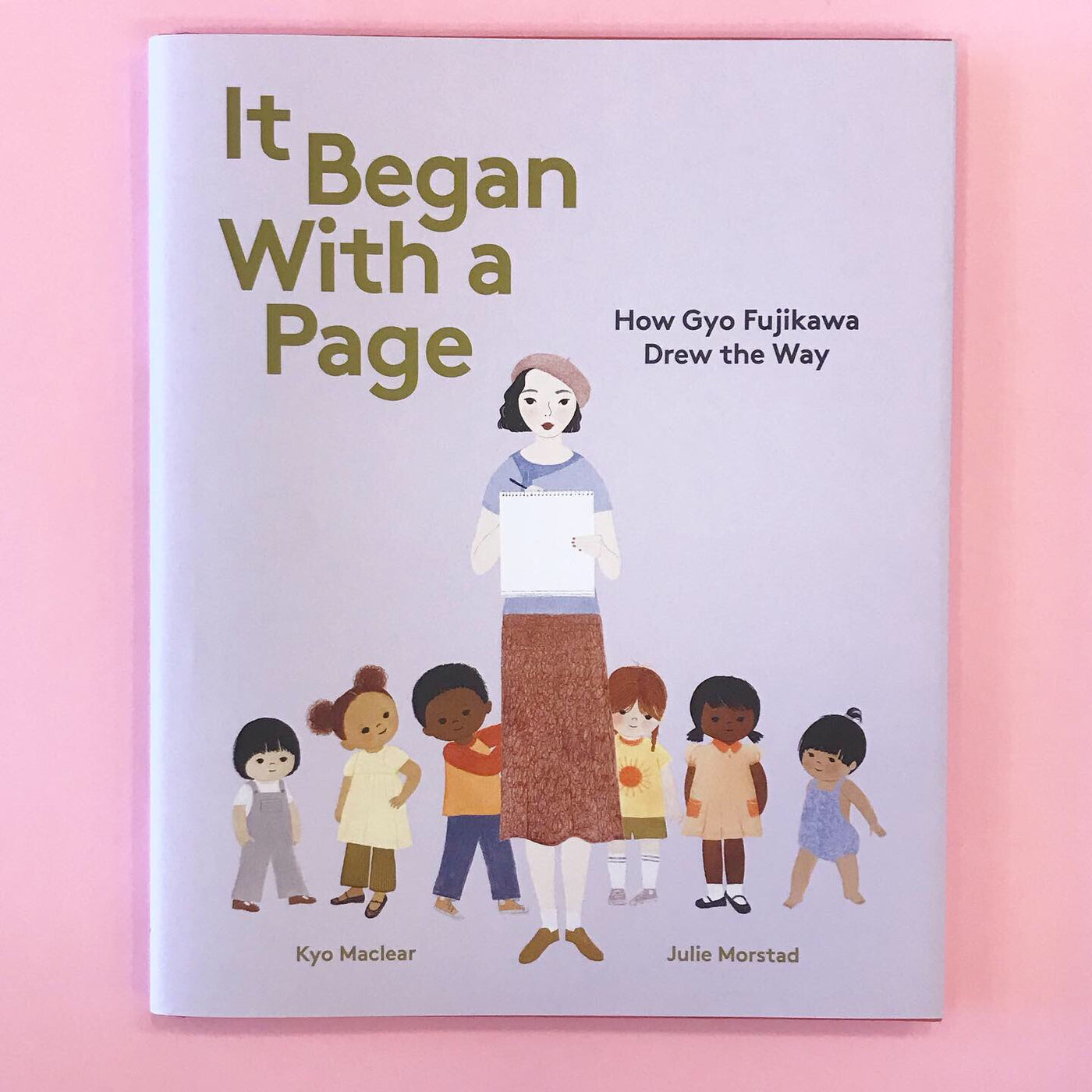 It Began With A Page | By Kyo Maclear Illustrated by Julie Morstad