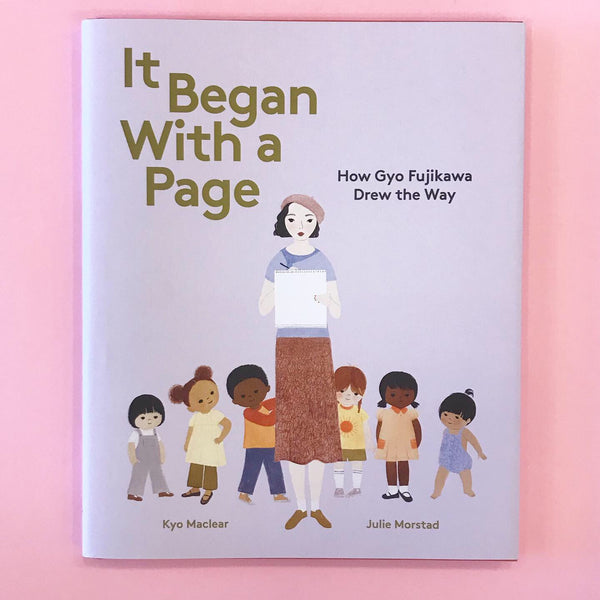 It Began With A Page by Kyo Maclear Illustrated by Julie Morstad