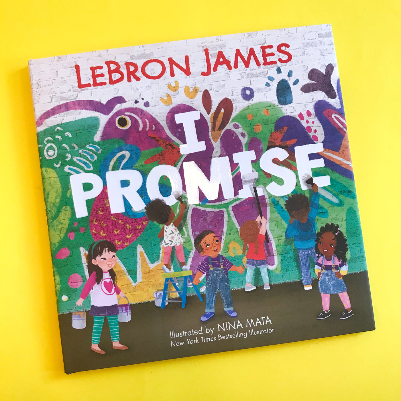 I Promise by LeBron James and Nina Mata
