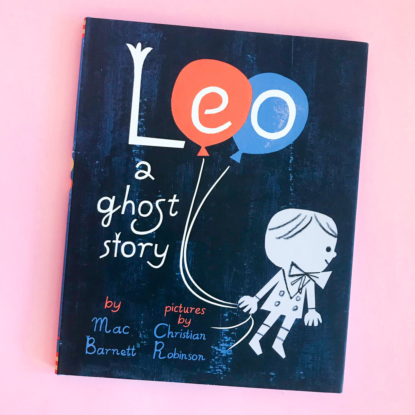 Leo A Ghost Story by Mac Barnett and Christian Robinson