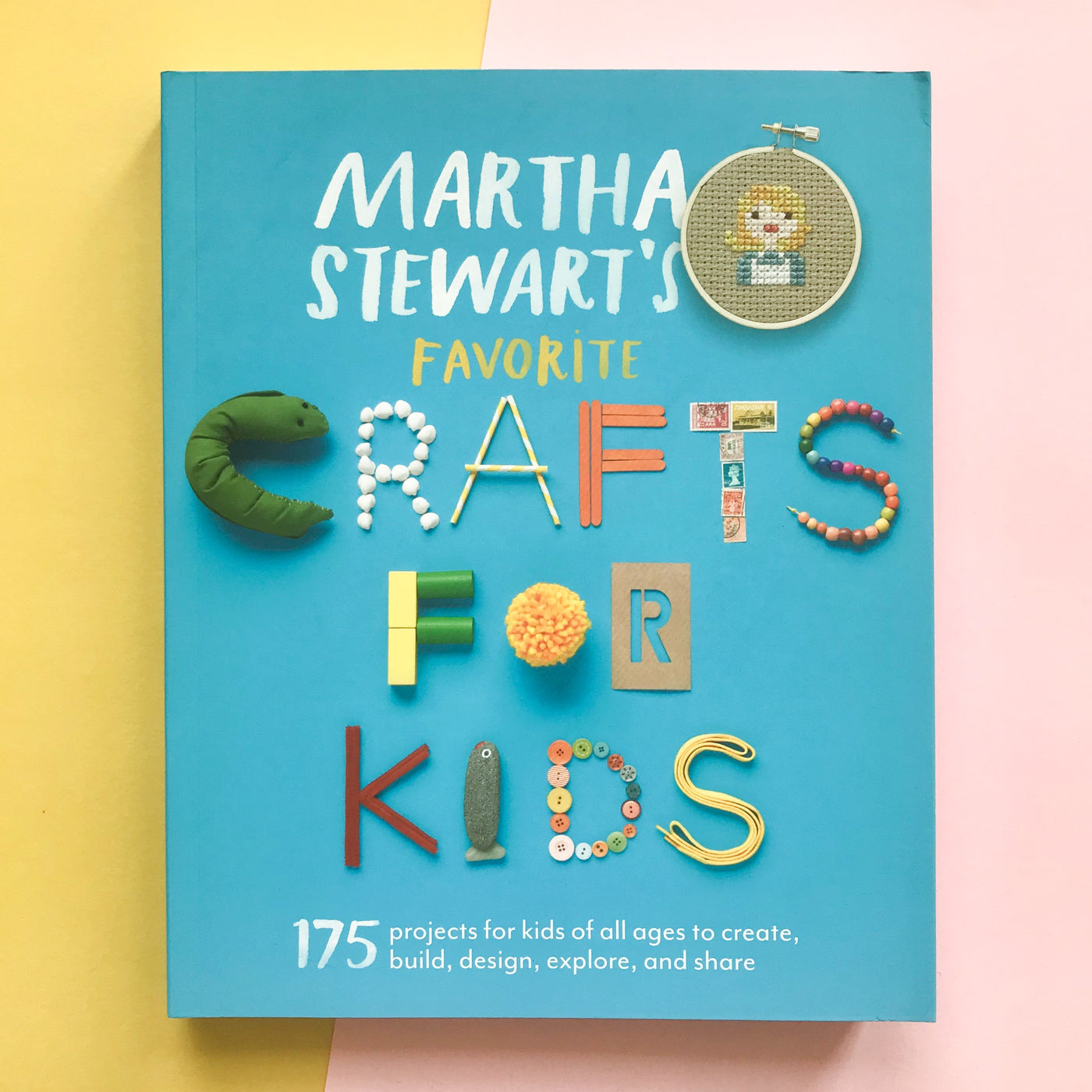 Martha Stewart's Favorite Crafts for Kids Book 175 Projects for kids of all ages