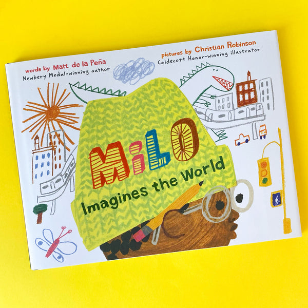 Milo Imagines The World by Matt de la Peña and Christian Robinson