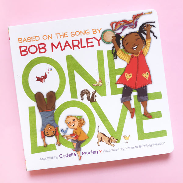 One Love by Bob Marley Adapted by Cedella Marley