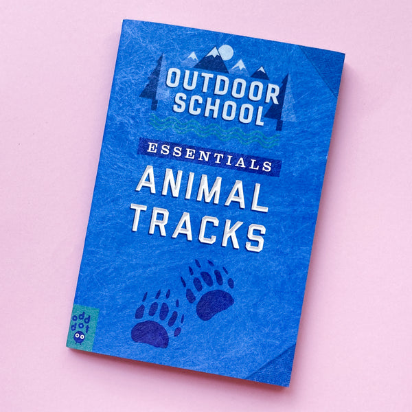 Outdoor School Essentials: Animal Tracks