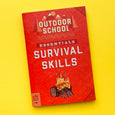 Outdoor School Essentials: Survival Skills