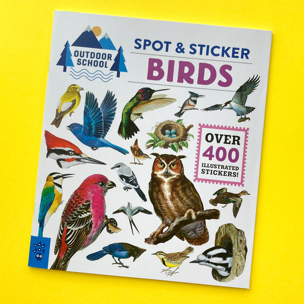 Outdoor School: Spot & Sticker Birds