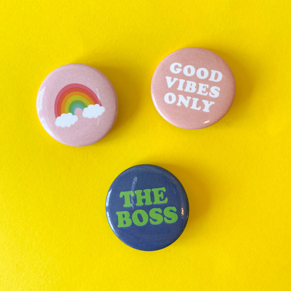 "The Boss, Rainbow, and Good Vibes Only 1.5"" Buttons by The Penny Paper Co."