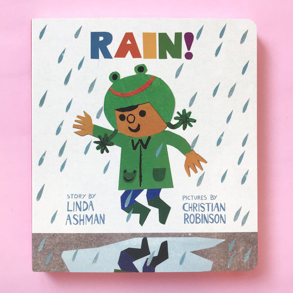 Rain by Linda Ashman with Pictures by Christian Robinson