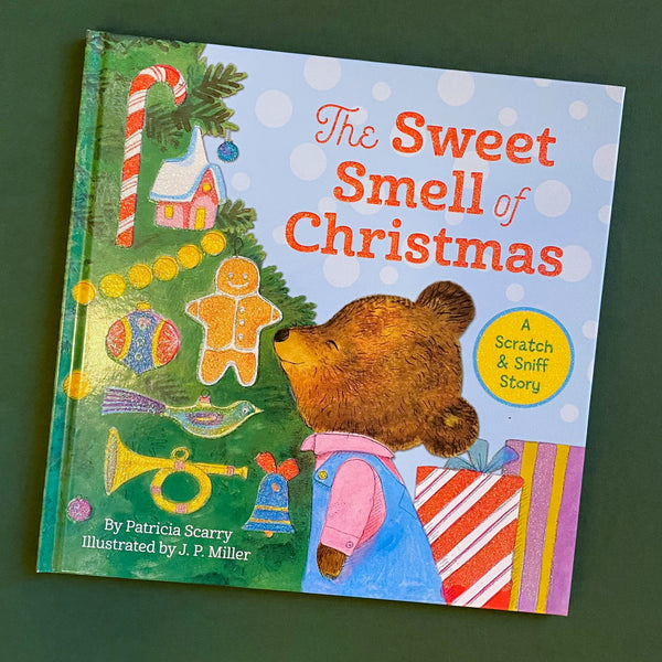 The Sweet Smell of Christmas by Patricia Scarry