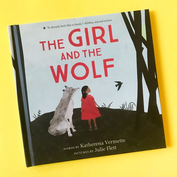 The Girl and The Wolf by Katherena Vermette and illustrated by Julie Flett