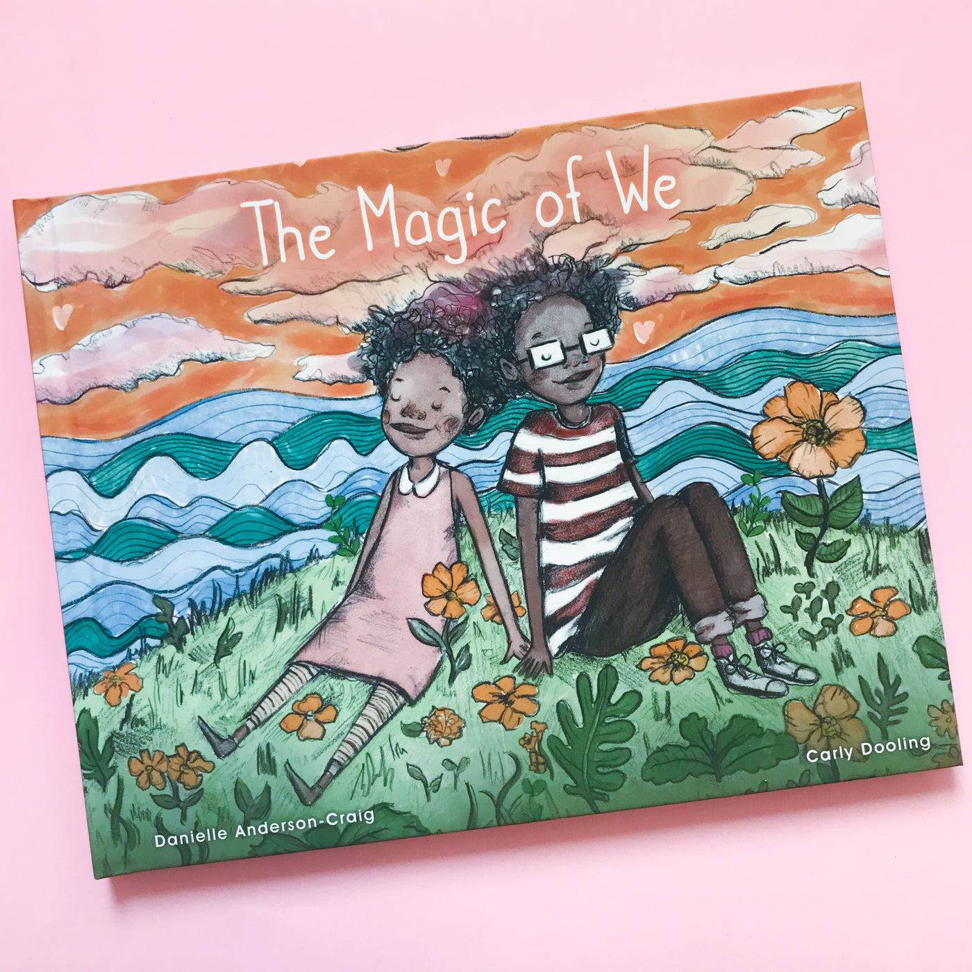 The Magic of We by Danielle Anderson-Craig and Carly Dooling