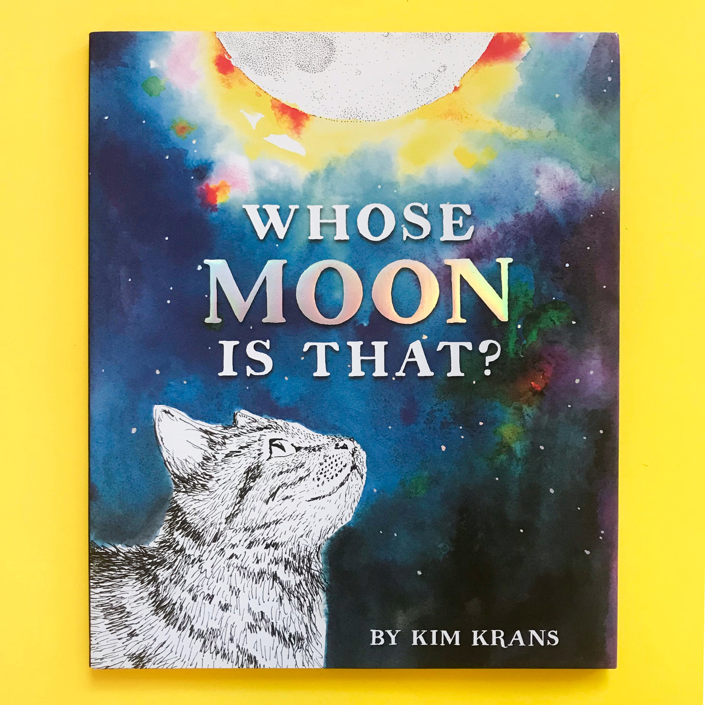 Whose Moon is That? By Kim Krans