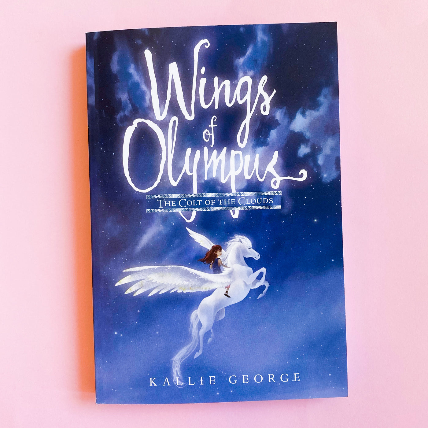 Wings of Olympus: The Colt of the Clouds by Kallie George