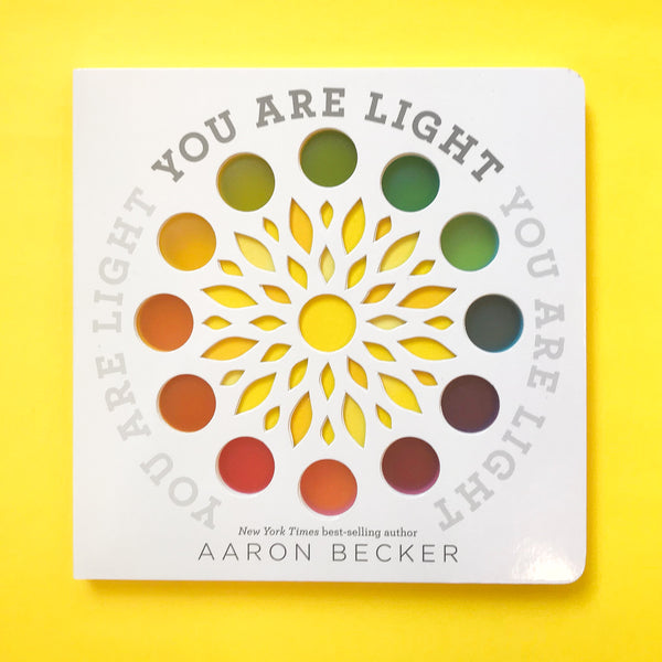You Are the Light Book by Aaron Becker