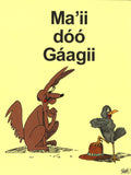 Coyote and Crow - Ma'ii doo Gaagii  - Coy-2