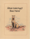 Altse Leechaa'i Baa Hane' (Story of the First Dog) - B-002