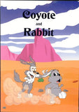 Coyote and Rabbit