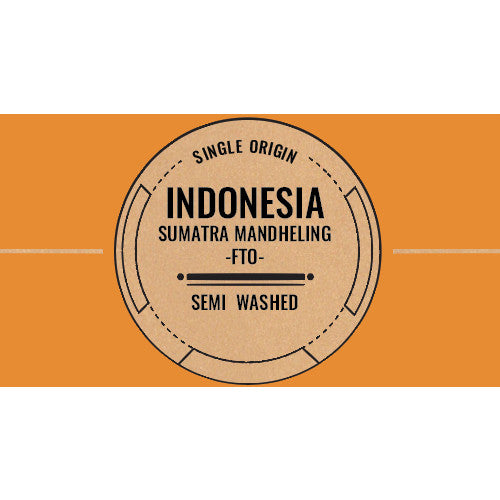 Indonesia: Sumatra -  Mandheling FTO (Semi Washed)